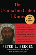 The Osama bin Laden I Know: An Oral History…