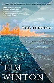The Turning: Stories por Tim Winton