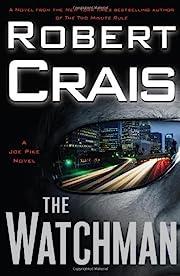 The Watchman de Robert Crais