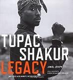 Tupac Shakur legacy / Jamal Joseph ; story consultants, Gloria Cox and Molly Monjauze