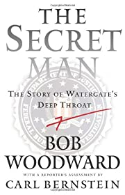 The Secret Man: The Story of Watergate's…