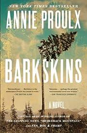 Barkskins: A Novel de Annie Proulx