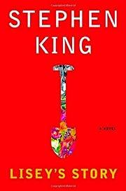Lisey's Story – tekijä: Stephen King