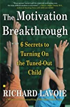 The Motivation Breakthrough: 6 Secrets to…