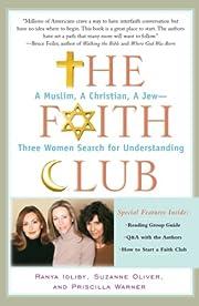 The Faith Club: A Muslim, A Christian, A…