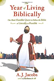 The Year of Living Biblically: One Man's…