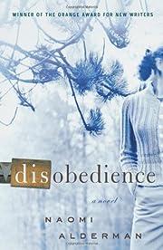 Disobedience: A Novel av Naomi Alderman
