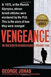 Vengeance: The True Story of an Israeli…