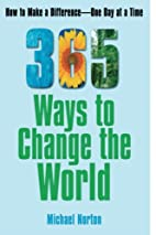 365 Ways To Change the World: How to Make a…