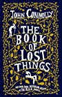 The Book of Lost Things: A Novel - John Connolly