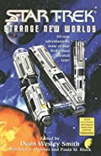 Strange New Worlds IV by Dean Wesley Smith