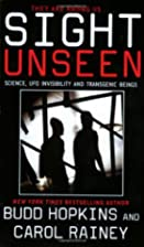 Sight Unseen: Science, UFO Invisibility and…