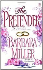 The Pretender by Barbara Miller