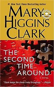 The Second Time Around: A Novel – tekijä:…