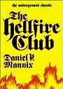 The Hellfire Club - Daniel P. Mannix