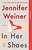 In Her Shoes (2002) (Book) written by Jennifer Weiner