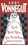 God bless you, Dr. Kevorkian / Kurt Vonnegut