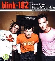 Blink-182: Tales from Beneath Your Mom av…