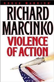 Violence of Action (Rogue Warrior) von…