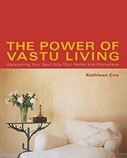 The Power of Vastu Living: Welcoming Your…