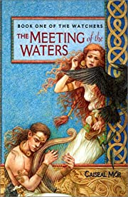 The Meeting of the Waters (Book One of The…