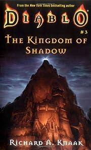 Kingdom of Shadow (Diablo, Book 3) av…
