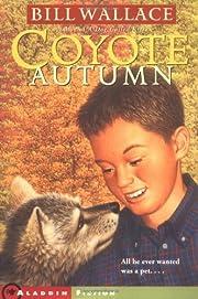 Coyote Autumn de Bill Wallace