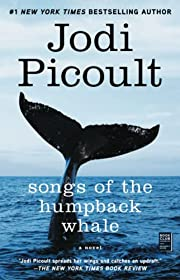 Songs of the Humpback Whale: A Novel (Wsp…