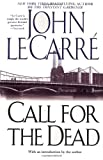 Call for the Dead (1961) (Book) written by John le Carre