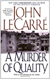 A Murder of Quality (1962) (Book) written by John le Carre
