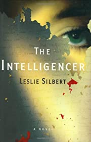 The Intelligencer por Leslie Silbert