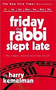 Friday the Rabbi Slept Late (Rabbi Small…