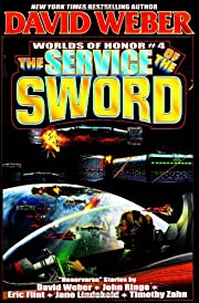 The Service of the Sword (Worlds of Honor…