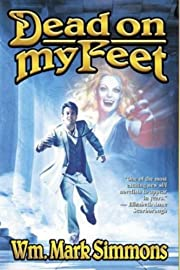 Dead on My Feet – tekijä: Wm. Mark…