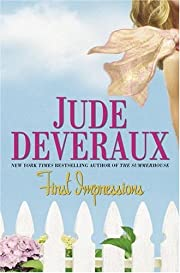 First Impressions: A Novel by Jude Deveraux