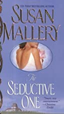 The Seductive One by Susan Mallery