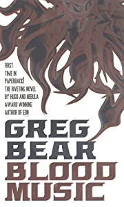 Blood Music af Greg Bear
