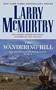 The Wandering Hill: The Berrybender…