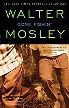 Gone Fishin': Featuring an Original Easy…