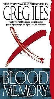 Blood Memory: A Novel por Greg Iles