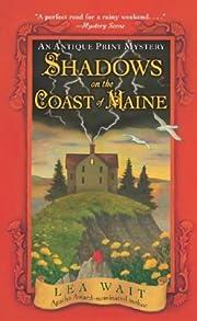 Shadows on the Coast of Maine: An Antique…