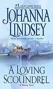 A Loving Scoundrel de Johanna Lindsey