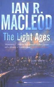 The Light Ages av Ian R. MacLeod