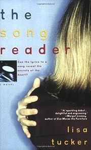The Song Reader por Lisa Tucker