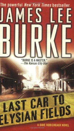 James Lee Burke The Last Car To Elysian Field Jolie Blons