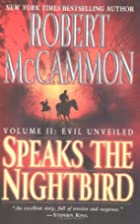 Speaks the Nightbird: Evil Unveiled by…