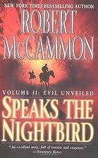 Speaks the Nightbird: Evil Unveiled by…