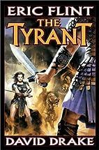 The Tyrant by Eric Flint