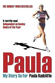 Paula: My Story So Far de Paula Radcliffe