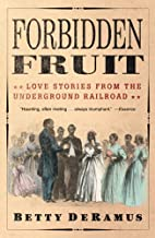Forbidden Fruit: Love Stories from the…